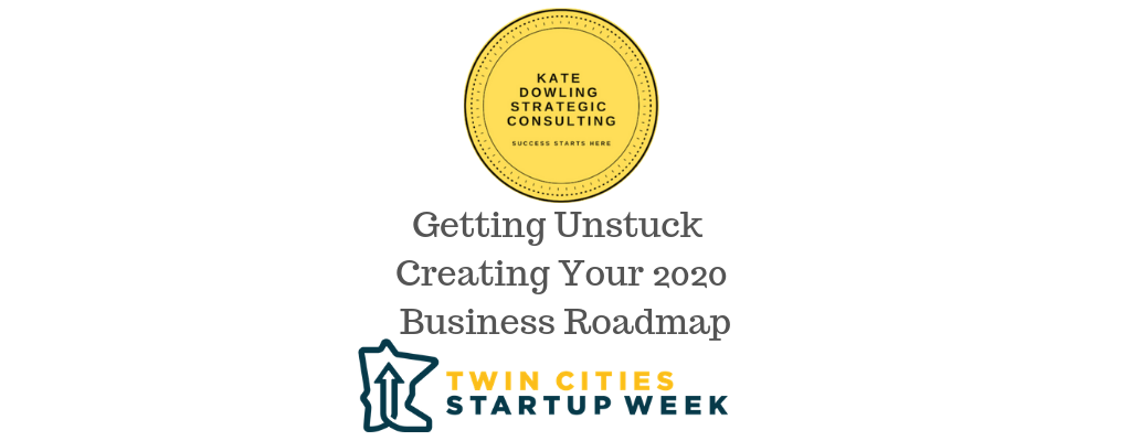 Leader Offsite: Getting Unstuck - Creating your 2020 Business Roadmap