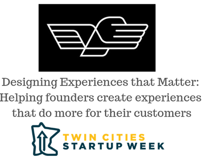 Designing Experiences that Matter: Helping founders create experiences that do more for their customers