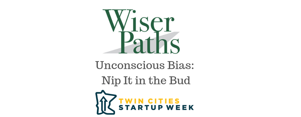 Unconscious Bias: Nip It in the Bud