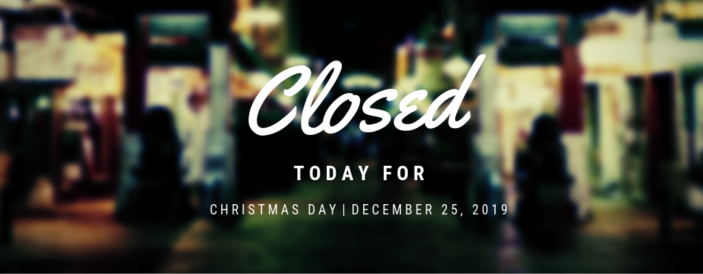 Christmas Day - Closed
